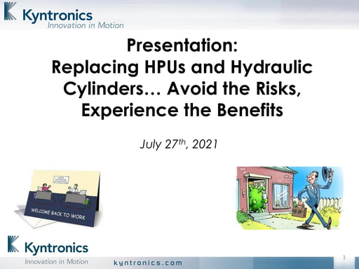 Replacing HPUs and Hydraulic Cylinders… Avoid the Risks, Experience the Benefits